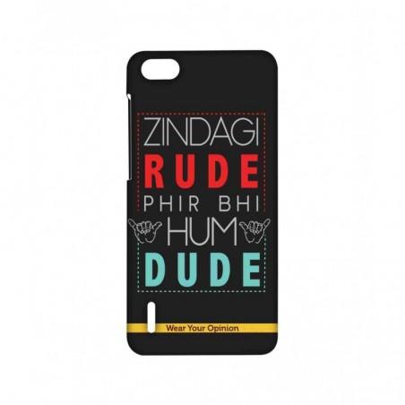 Zindagi Rude - Sublime Case for Huawei Honor 6